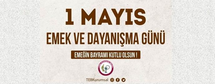 <h1>1 Mayıs Emek ve Dayanışma Günümüz Kutlu Olsun</h1>